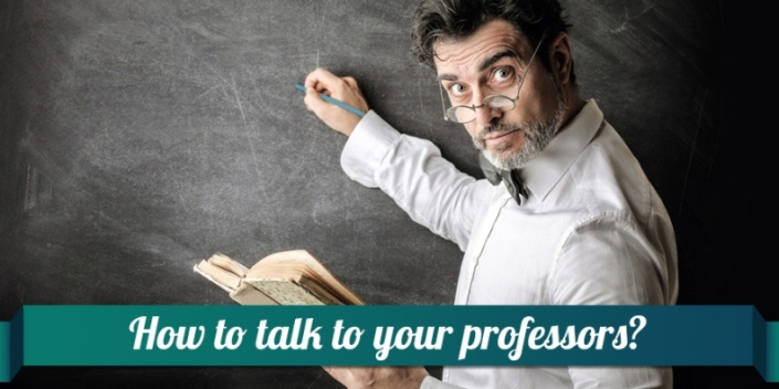 How to talk to your professor?