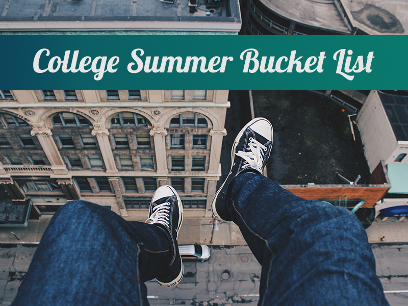 College Summer Bucket List