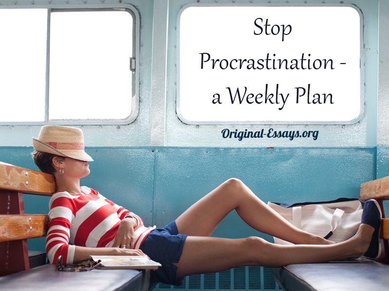 Stop Procrastination: a Weekly Plan