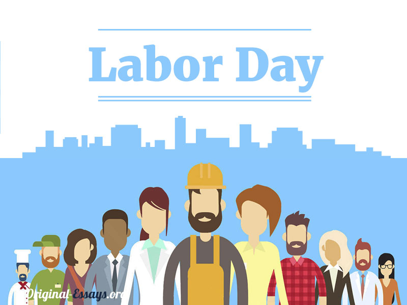 Labor Day original-essays.org