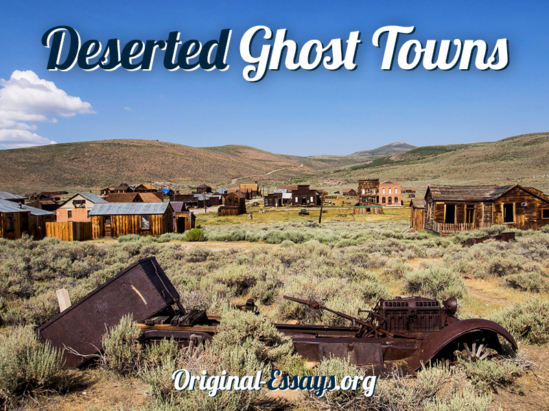 Deserted Ghost Towns