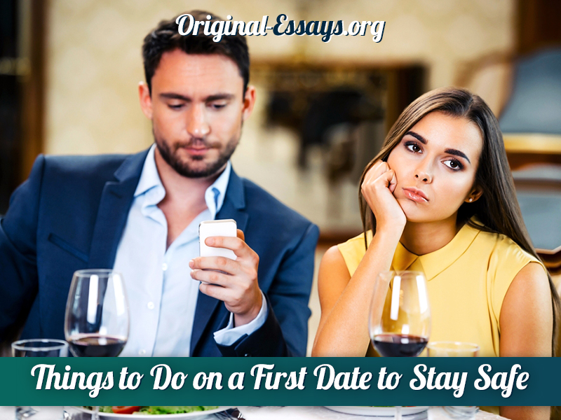 Things to Do on a First Date to Stay Safe