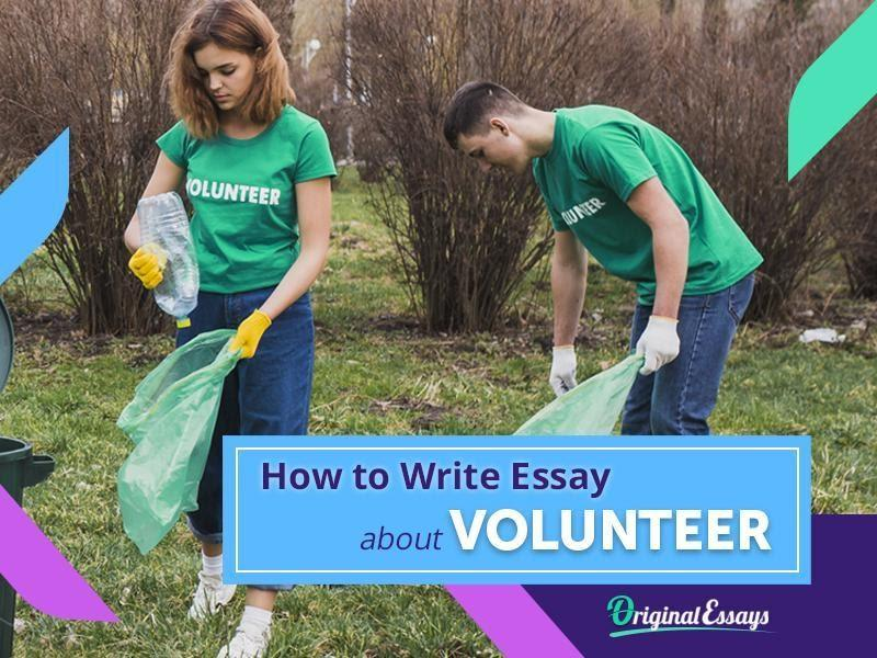 Learn How to Write an Impressive Essay About Volunteering