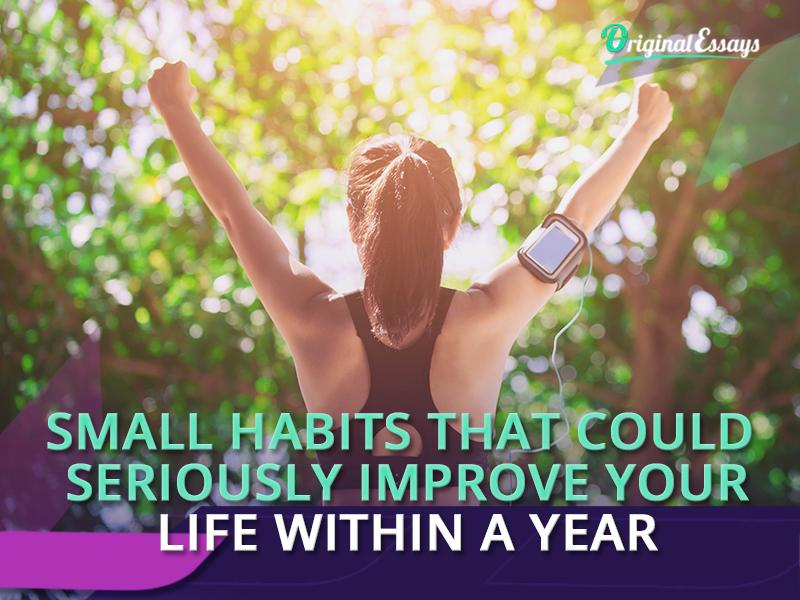 Habits to Improve your Life
