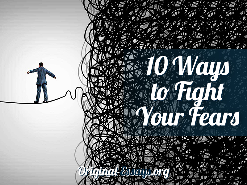 Ways to Fight Fears